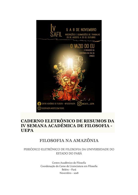 CADERNO ELETRÔNICO DE COMUNICAÇÕES DA IV SEMANA ACADÊMICA DE FILOSOFIA - UEPA
